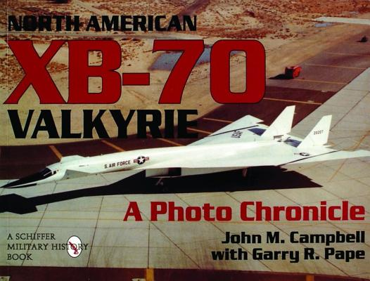 Image for North American XB-70 Valkyrie: A Photo Chronicle