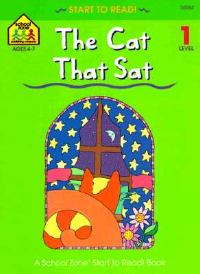 Image for The Cat That Sat (School Zone Start to Read Book)