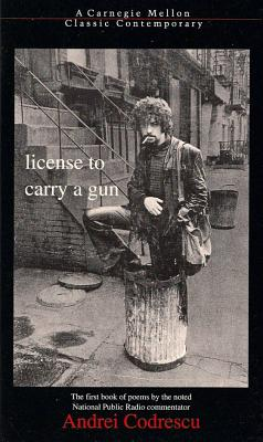 Image for License to Carry a Gun (Carnegie Mellon Classic Contemporary Series: Poetry)