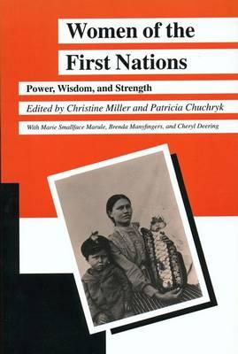 Image for Women of the First Nations: Power, Wisdom and Strength