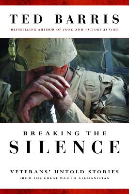 Breaking the Silence, Ted Barris