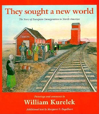 Image for They Sought a New World: The Story of European Immigration to North America