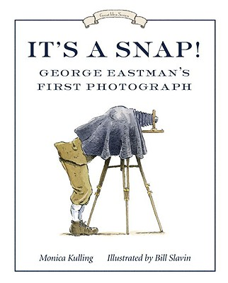 Image for It's a Snap!: George Eastman's First Photo (Great Idea Series)