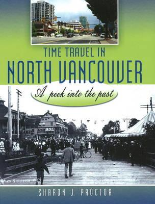 Image for Time Travel in North Vancouver: A Peek into the Past