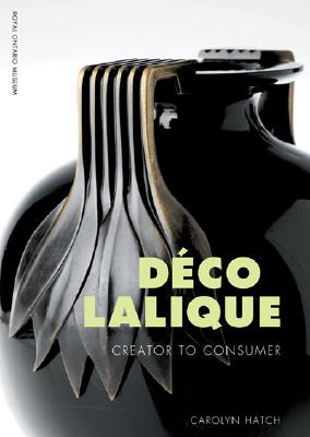 Image for Deco Lalique: Creator to Consumer