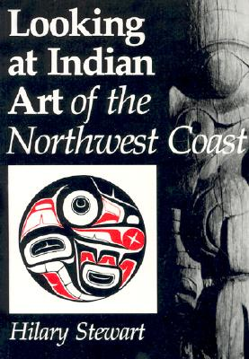 Image for Looking at Indian Art of the Northwest Coast