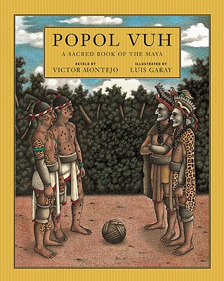 Image for Popol Vuh: A Sacred Book of the Maya [Mythology]