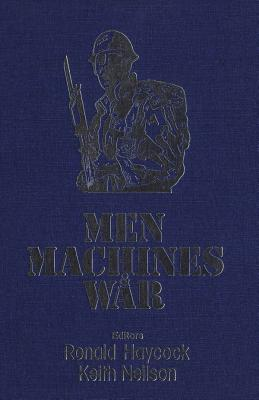 Image for Men, Machines, and War