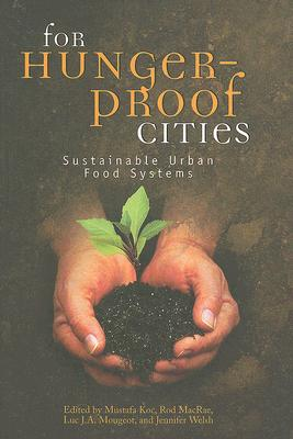 Image for For Hunger-Proof Cities: Sustainable Urban Food Systems