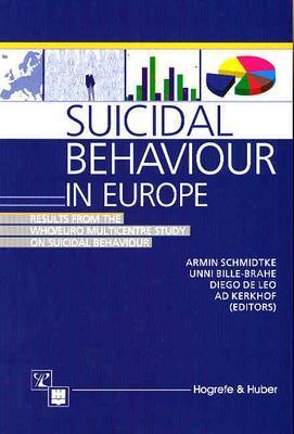 Image for Suicide and Suicide attempts in Europe:  Findings from the WHO/Euro Multicentre Study of Suicidal Behaviour (1st ed)