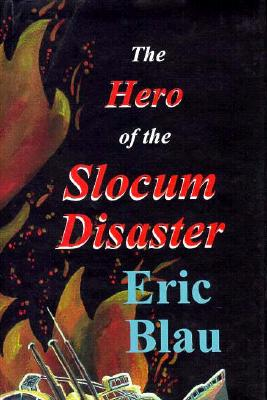 Image for Hero of the Slocum Disaster, The
