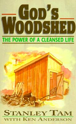 Image for God's Woodshed: The Power of a Cleansed Life