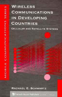 Image for Wireless Communications in Developing Countries (Artech House Mobile Communications)