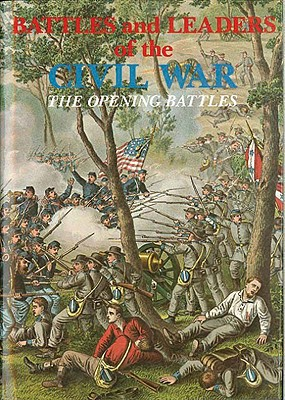 Image for Battles and Leaders of the Civil War V1 - The Opening Battles