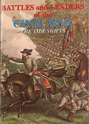 Image for The Tide Shifts (Battles and Leaders of the Civil War) Vol.III