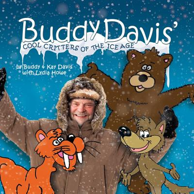 Image for Buddy Davis' Cool Critters of the Ice Age