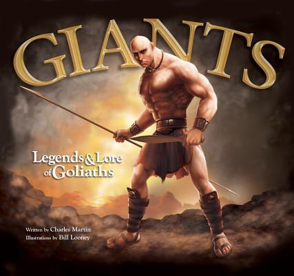 Image for Giants: Legends & Lore of Goliaths