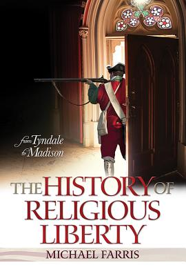 Image for From Tyndale to Madison: The History of Religious Liberty