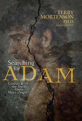 Image for Searching for Adam: Genesis & the Truth About Man's Origin