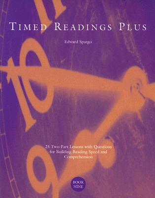 Image for Timed Readings Plus Book Nine: 25 Two-Part Lessons with Questions for Building Reading Speed and Comprehension