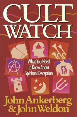 Image for Cult Watch: What You Need to Know About Spiritual Deception