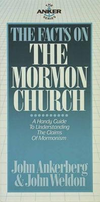 Image for The Facts on the Mormon Church (Anker Series)