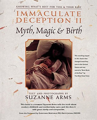 Immaculate Deception II: Myth, Magic and Birth, Arms, Suzanne