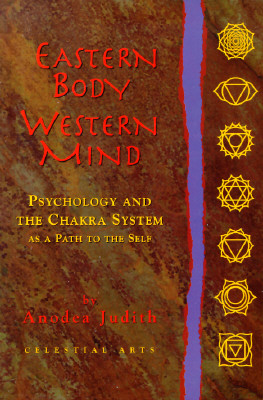 Image for Eastern Body, Western Mind: Psychology and the Chakra System as a Path to the Self