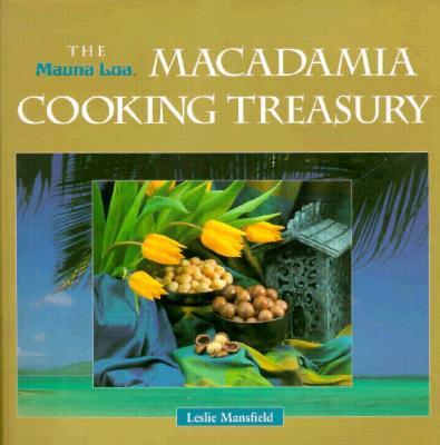 Image for The Mauna Loa Macadamia Cooking Treasury