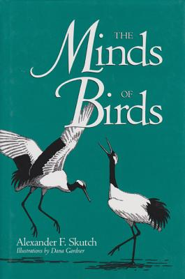 Image for The Minds of Birds (Louise Lindsey Merrick Natural Environment Series) First Edition