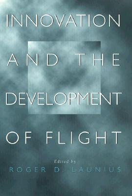 Image for Innovation and the Development of Flight