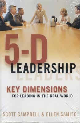 Image for 5-D Leadership: Key Dimensions for Leading in the Real World