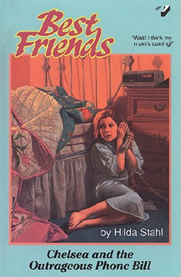 Image for Chelsea and the Outrageous Phone Bill (Best Friends No. 1)