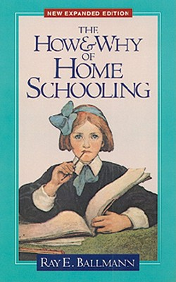 Image for The How and Why of Home Schooling