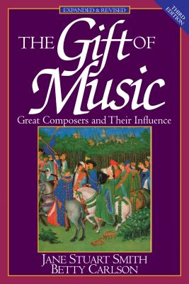 Image for The Gift of Music: Great Composers and Their Influence