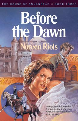 Image for Before the Dawn (The House of Annanbrae, Book Three)