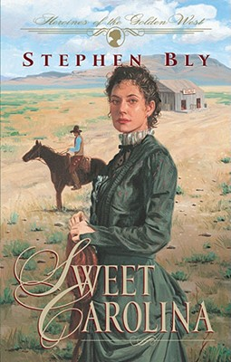 Image for Sweet Carolina (Heroines of the Golden West #1)