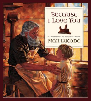Because I Love You, MAX LUCADO