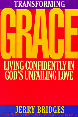 Image for Transforming Grace : Living Confidently in Gods Unfailing Love