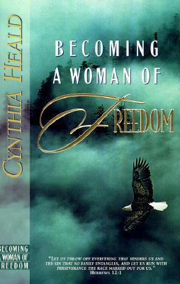 Image for Becoming a Woman of Freedom