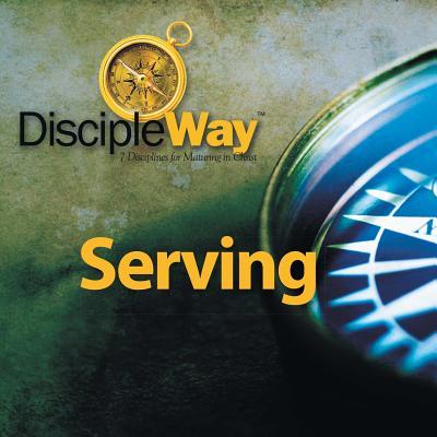 DiscipleWay Serving