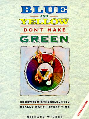 Image for Blue and Yellow Don't Make Green