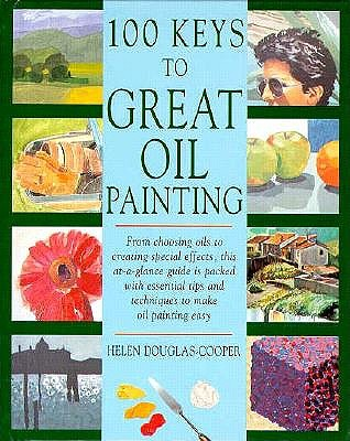 Image for 100 Keys to Great Oil Painting