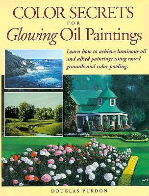 Image for Color Secrets for Glowing Oil Paintings