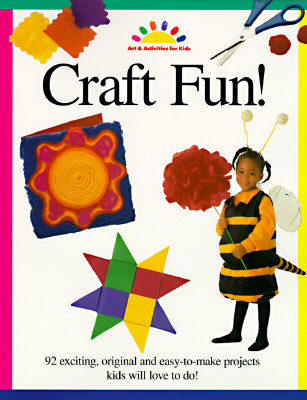 Craft Fun! (Art and Activities for Kids), North Light Books