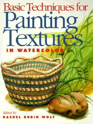 Image for Basic Techniques for Painting Textures in Watercolor