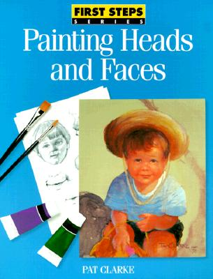 Image for PAINTING HEADS AND FACES