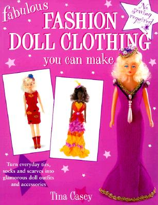 Image for Fabulous Fashion Doll Clothing You Can Make