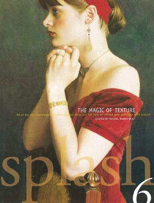 Image for Splash 6: The Magic of Texture (Serial) (v. 6)