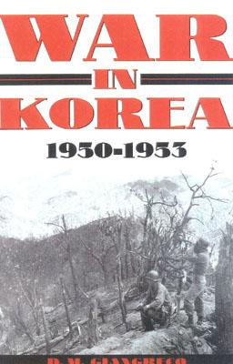 Image for War in Korea, 1950-1953; A Pictorial History